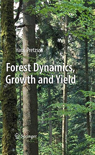 9783540883067: Forest Dynamics, Growth and Yield: From Measurement to Model