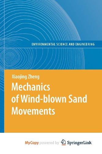 9783540883272: Mechanics of Wind-blown Sand Movements
