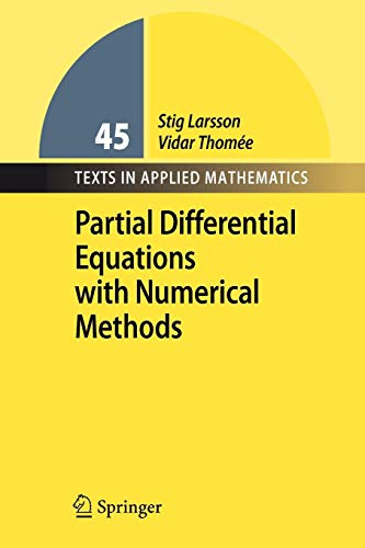 9783540887058: Partial Differential Equations with Numerical Methods (Texts in Applied Mathematics)