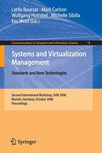 Systems and Virtualization Management: Standards and New