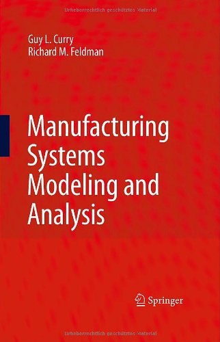 9783540887621: Manufacturing Systems Modeling and Analysis