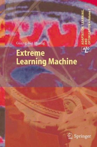 9783540888178: Extreme Learning Machine (Adaptation, Learning, and Optimization)