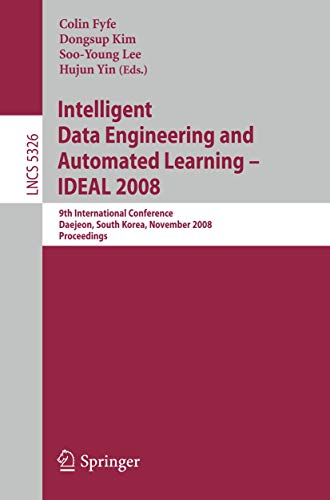 Intelligent Data Engineering and Automated Learning -: Fyfe, Colin [Editor];