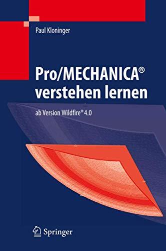 9783540890171: Pro/MECHANICA verstehen lernen: ab Version Wildfire 4.0