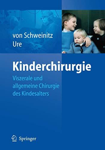 9783540890317: Kinderchirurgie: Viszerale und allgemeine Chirurgie des Kindesalters
