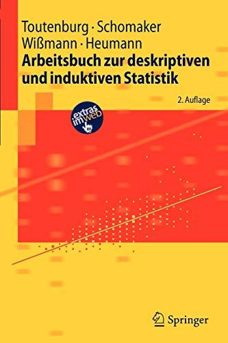 9783540890355: Arbeitsbuch zur deskriptiven und induktiven Statistik (Springer-Lehrbuch)
