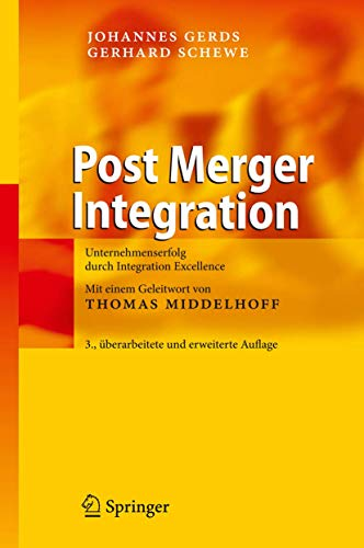 9783540890799: Post Merger Integration: Unternehmenserfolg durch Integration Excellence