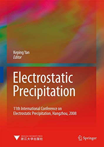 Electrostatic Precipitation: 11th International Conference on Electrostatic Precipitation, Hangzhou...