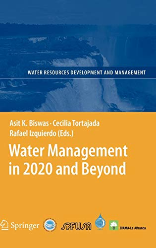 9783540893455: Water Management in 2020 and Beyond (Water Resources Development and Management)