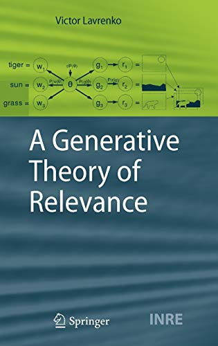 9783540893639: A Generative Theory of Relevance (The Information Retrieval Series)