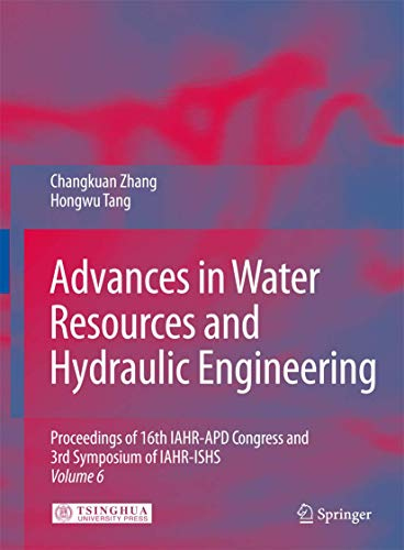 9783540894643: Advances in Water Resources & Hydraulic Engineering: Proceedings of 16th IAHR-APD Congress and 3rd Symposium of IAHR-ISHS