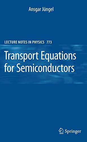 9783540895251: Transport Equations for Semiconductors (Lecture Notes in Physics)