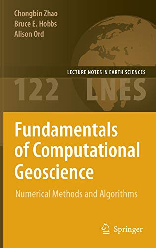 Fundamentals of Computational Geoscience: Numerical Methods and Algorithms: Adam C. Zoga MD
