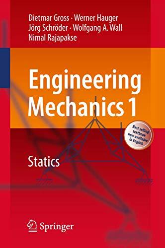 9783540899365: Engineering Mechanics 1: Statics (Springer Textbook)