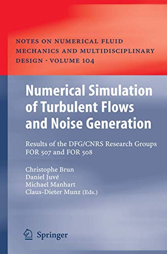 Numerical Simulation of Turbulent Flows and Noise Generation: Christophe Brun