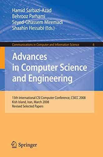 9783540899846: Advances in Computer Science and Engineering: 13th International CSI Computer Conference, CSICC 2008 Kish Island, Iran, March 9-11, 2008 Revised ... in Computer and Information Science
