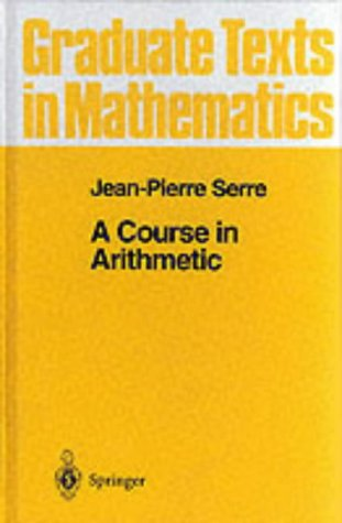 9783540900405: A Course in Arithmetic