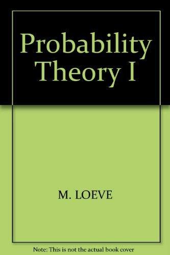 Probability Theory I. (=Graduate texts in mathematics: Loève, M.: