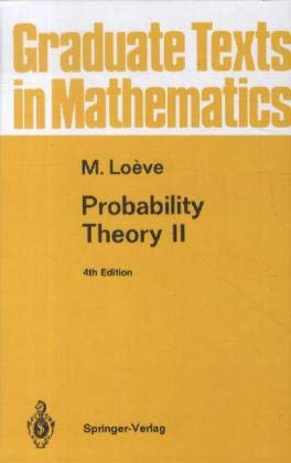 Probability Theory: Vol 2 (Graduate Texts in: Loeve, M.