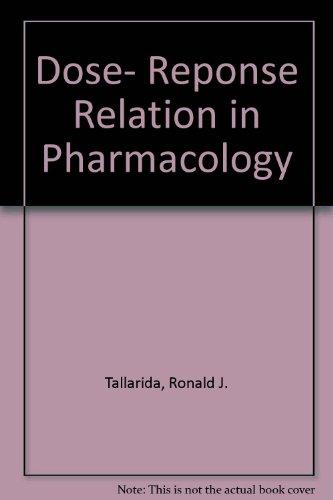 Dose- Reponse Relation in Pharmacology: Tallarida, Ronald J.