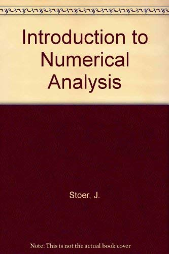 9783540904205: Introduction to Numerical Analysis