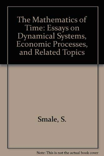 9783540905196: The Mathematics of Time: Essays on Dynamical Systems, Economic Processes, and Related Topics