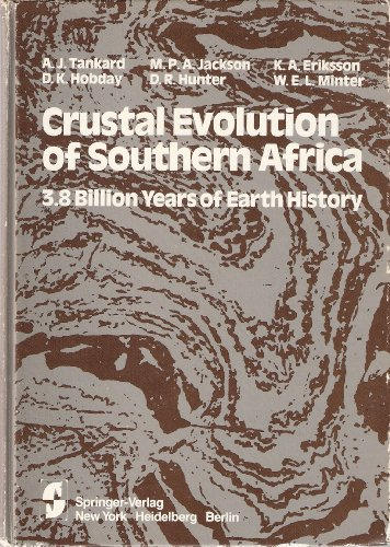9783540906087: Crustal Evolution of Southern Africa: 3.8 Billion Years of Earth History