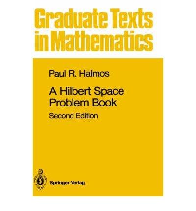 9783540906858: A Hilbert Space Problem Book