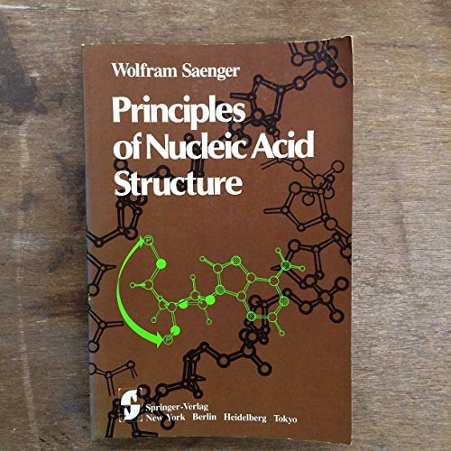 9783540907619: Principles of Nucleic Acid Structure