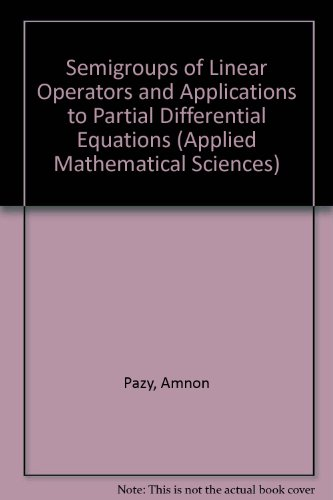 9783540908456: Semigroups of Linear Operators and Applications to Partial Differential Equations