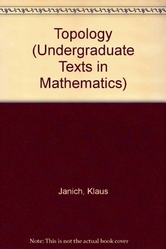 Topology (Undergraduate Texts in Mathematics) (3540908927) by Klaus Janich; Silvio Levy