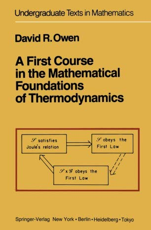 9783540908975: A First Course in the Mathematical Foundations of Thermodynamics