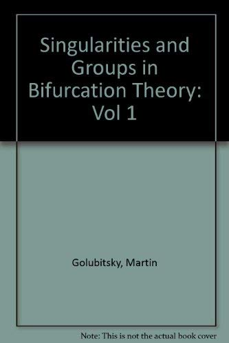 9783540909996: Singularities and Groups in Bifurcation Theory: Vol 1