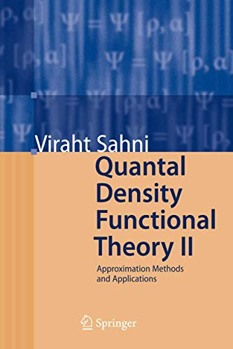 9783540922285: Quantal Density Functional Theory II: Approximation Methods and Applications (Pt. 2)