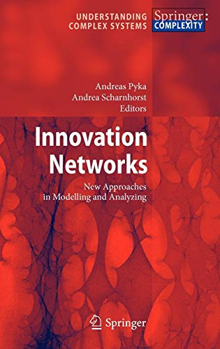 9783540922667: Innovation Networks: New Approaches in Modelling and Analyzing (Understanding Complex Systems)