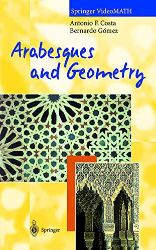 9783540926399: Arabesques and Geometry Video [VHS]