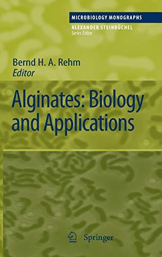 Alginates: Biology and Applications (Microbiology Monographs): Editor-Bernd H. A.