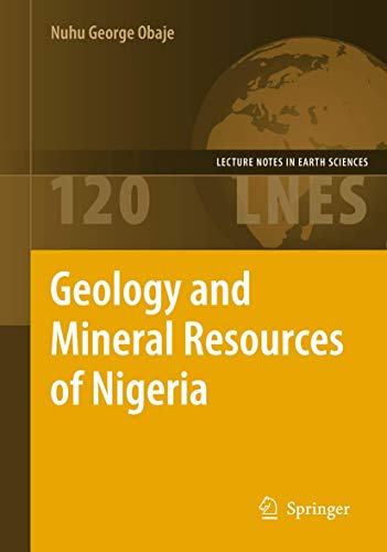 9783540926849: Geology and Mineral Resources of Nigeria (Lecture Notes in Earth Sciences)