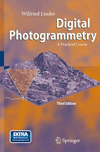 9783540927242: Digital Photogrammetry: A Practical Course