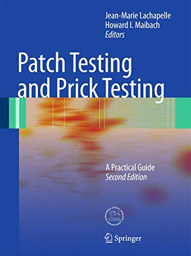 9783540928058: Patch Testing and Prick Testing: A Practical Guide Official Publication of the ICDRG