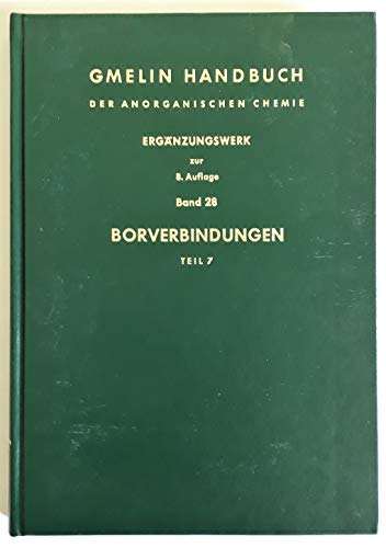 9783540933021: Boroxide. Borsäuren. Borate: Ergänzungswerk Band 28 (Gmelin Handbook of Inorganic and Organometallic Chemistry - 8th edition) (German Edition)