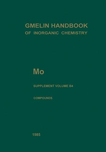 9783540935186: Mo Molybdenum: Hydrous Molybdates of Groups VA to VIB Metals (System Nos. 18 to 52) (Gmelin Handbook of Inorganic and Organometallic Chemistry - 8th edition)