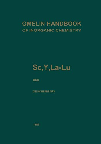 9783540935483: Sc, Y, La-Lu Rare Earth Elements: A6b Y, La, and the Lanthanoids (Gmelin Handbook of Inorganic and Organometallic Chemistry - 8th edition)