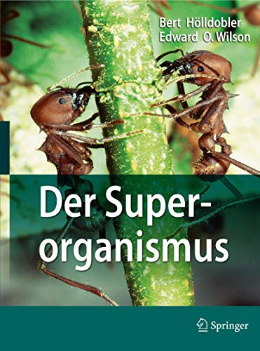 9783540937661: Der Superorganismus: Der Erfolg von Ameisen, Bienen, Wespen und Termiten (German Edition)