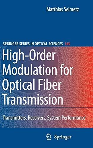 9783540937708: High-Order Modulation for Optical Fiber Transmission (Springer Series in Optical Sciences)