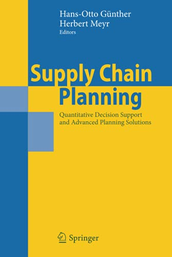 9783540937746: Supply Chain Planning: Quantitative Decision Support and Advanced Planning Solutions