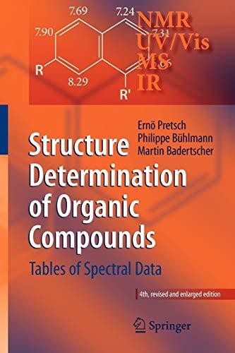 Structure Determination of Organic Compounds: Tables of: Badertscher, Martin, Bühlmann,