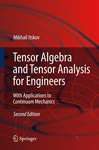 9783540939061: Tensor Algebra and Tensor Analysis for Engineers: With Applications to Continuum Mechanics