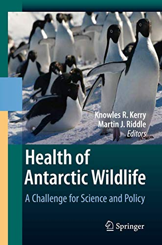 Health of Antarctic Wildlife: Knowles R. Kerry