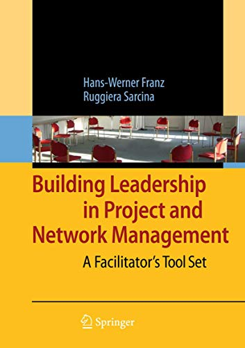 9783540939559: Building Leadership in Project and Network Management: A Facilitator's Tool Set